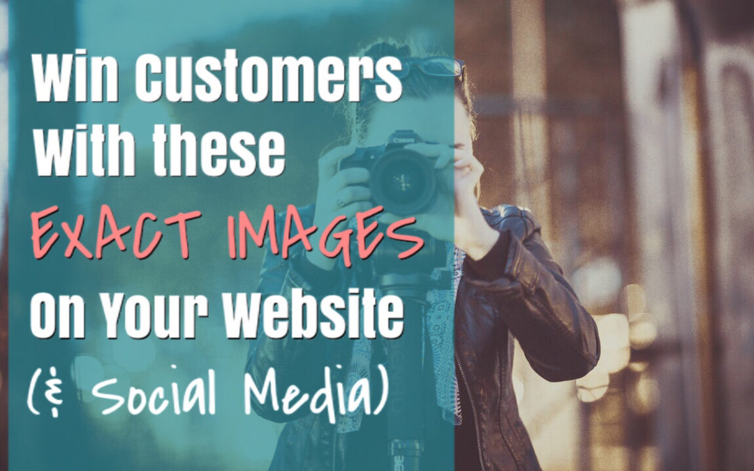 Win Customers With These Exact Images On Your Website (& Social Media)